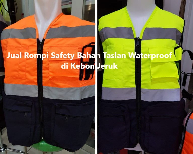 Jual Rompi Safety Bahan Taslan Waterproof di Kebon Jeruk
